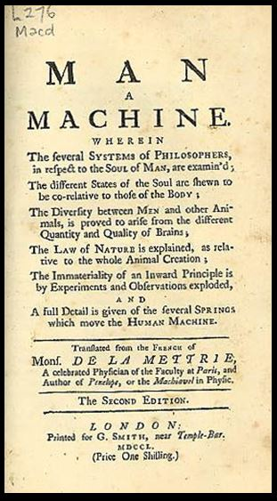 Julien de Offray (1709-1751) published 'Homme machine'